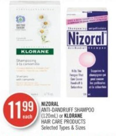 NIZORAL ANTI DANDRUFF SHAMPOO (120mL) or KLORANE HAIR CARE PRODUCTS