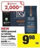 1850 Ground Or Whole Bean Coffee 340 G Or Coffee PODS 10's