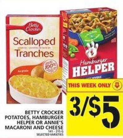 Betty Crocker Potatoes - Hamburger Helper Or Annie's Macaroni And Cheese