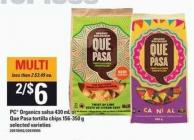 PC Organics Salsa 430 Ml Or Que Pasa Tortilla Chips 156-350 G