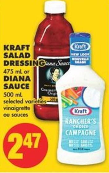 Kraft Salad Dressing 475 mL or Diana Sauce 500 mL