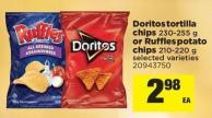 Doritos Tortilla Chips - 230-255 g or Ruffles Potato Chips - 210-220 g