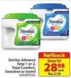 Similac Advance Step 1 or 2 Total Comfort Sensitive or Isomil