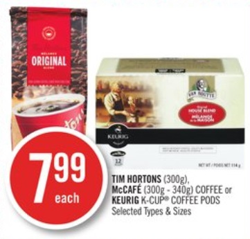TIM HORTONS (300g), McCAFÉ (300g - 340g) COFFEE or KEURIG K-CUP® COFFEE PODS
