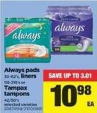 Always Pads - 30-62's - Liners - 116-216's Or Tampax Tampons - 42/50's