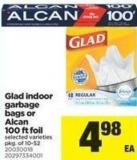 Glad Indoor Garbage Bags Or Alcan 100 Ft Foil - Pkg of 10-52