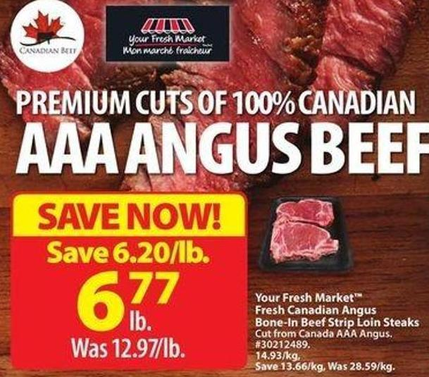 Your Fresh Market Fresh Canadian Angus Bone-in Beef Strip Loin Steaks