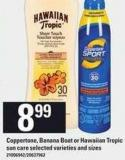 Coppertone - Banana Boat Or Hawaiian Tropic Sun Care