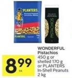 Wonderful Pistachios 450 g or Shelled 170 g or Planters In-shell Peanuts 2 Kg