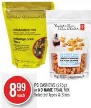 PC Cashews (275g) or No Name Trail Mix
