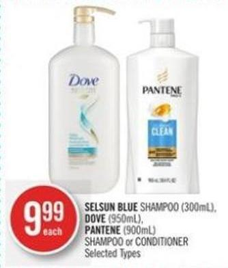 Selsun Blue Shampoo (300ml) - Dove (950ml) - Pantene (900ml) Shampoo or Conditioner