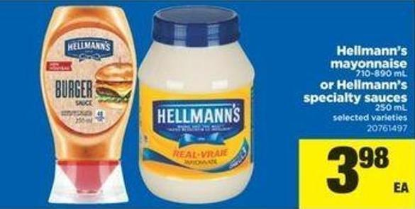 Hellmann's Mayonnaise - 710-890 Ml Or Hellmann's Specialty Sauces - 250 Ml