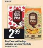 Que Pasa Tortilla Chips - 156-350 g