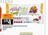 The Simply Bar - 40 g Or Suzie's Good Fats Bar - 39 g