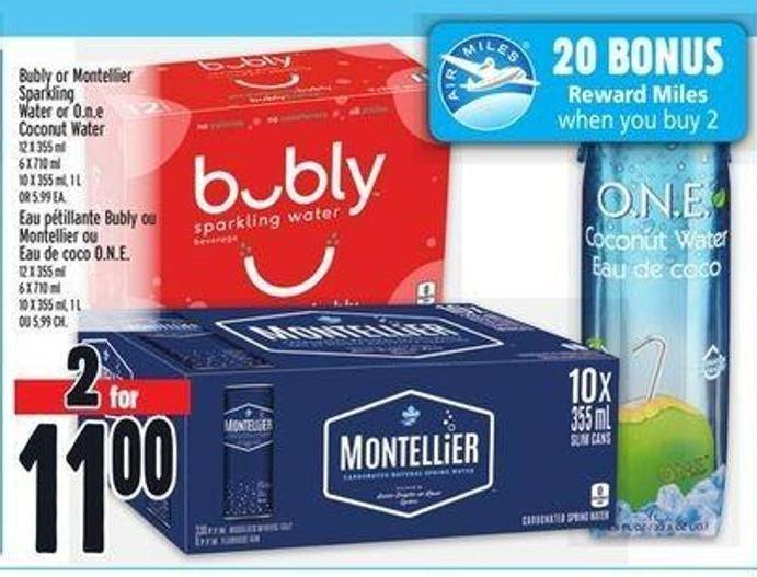 Bubly Or Montellier Sparkling Water Or O.n.e Coconut Water