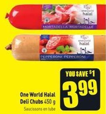 One World Halal Deli Chubs 450 g