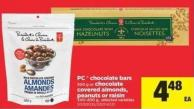 PC  Chocolate Bars - 300 g Or Chocolate Covered Almonds - Peanuts Or Raisin - 340-400 g