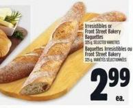 Irresistibles or Front Street Bakery Baguettes