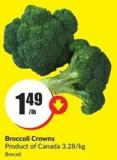 Broccoli Crowns Product of Canada 3.28/kg