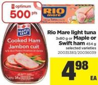 Rio Mare Light Tuna 3x80 G Or Maple Or Swift Ham 454 G