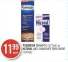Psoriasin Shampoo (177ml) or Nizoral Anti-dandruff Treatment (120ml)