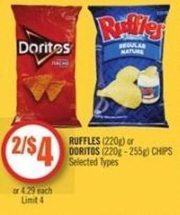 Ruffles (220g) or Doritos (220g - 255g) Chips