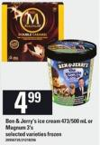 Ben & Jerry's Ice Cream - 473/500 Ml Or Magnum - 3's