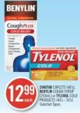 Sinutab Caplets (48's) - Benylin Cough Syrup (250ml) or Tylenol Cold Products (40's - 50's)