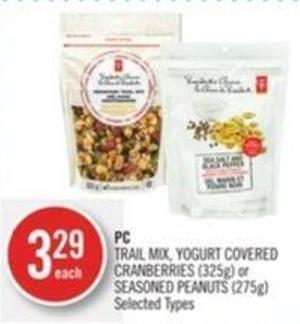 PC Trail Mix - Yogurt Covered Cranberries (325g) or Seasoned Peanuts (275g)