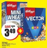 Kellogg's Mini-wheats 510 g or Vector 400 g