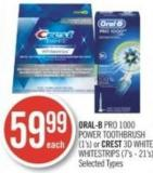 Oral-b Pro 1000 Power Toothbrush (1's) or Crest 3D White Whitestrips (7's - 21's)