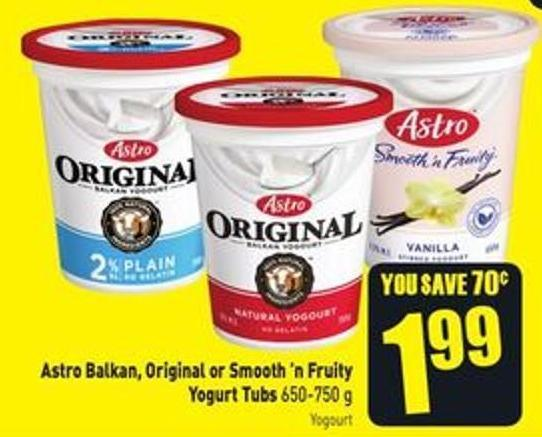 Astro Balkan - Original or Smooth'n Fruity Yogurt Tubs 650-750 g
