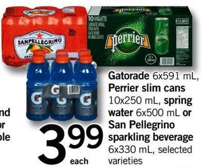 Gatorade - 6x591 Ml - Perrier Slim Cans - 10x250 Ml - Spring Water - 6x500 Ml Or San Pellegrino Sparkling Beverage - 6x330 Ml