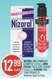 Nizoral Anti-dandruff Shampoo (120ml) - John Frieda Frizz-ease Serum (50ml) or Klorane Hair Care Products