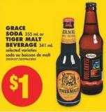 Grace Soda - 355 mL or Tiger Malt Beverage - 341 mL