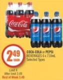 Coca-cola or Pepsi Beverages 6 X 710ml