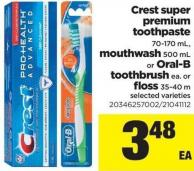 Crest Super Premium Toothpaste - 70-170 Ml - Mouthwash - 500 Ml Or Oral-b Toothbrush Ea. Or Floss - 35-40 M