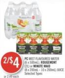 PC Mist Flavoured Water (6 X 500ml)  - Rougemont (2l) or Minute Maid (8 X 200ml - 10 X 200ml) Juice