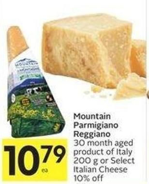 Mountain Parmigiano Reggiano 30 Month Aged Product of Italy 200 g or Select Italian Cheese