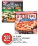 Dr. Oetker Giuseppe or Tradizionale Frozen Pizza