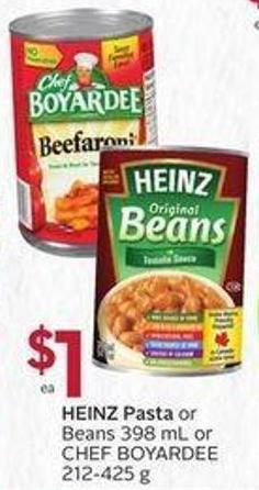 Heinz Pasta or Beans 398 mL or Chef Boyardee 212-425 g