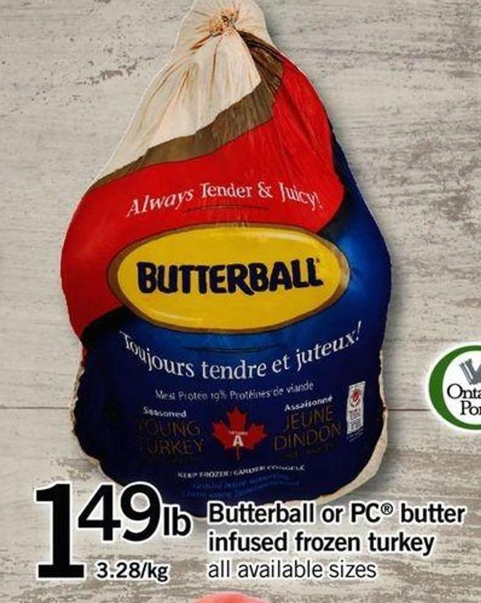 Butterball Or PC Butter Infused Frozen Turkey