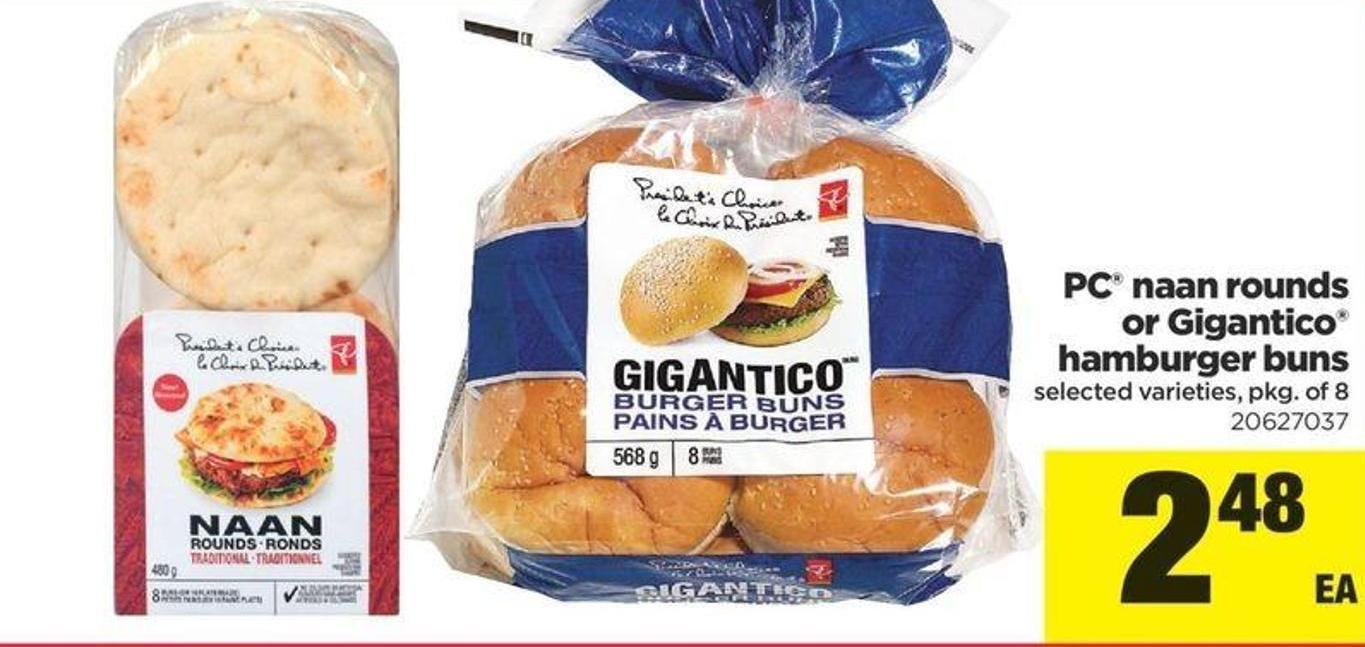 PC Naan Rounds Or Gigantico Hamburger Buns - Pkg Of 8