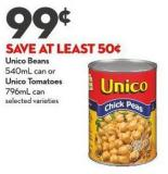 Unico Beans 540ml Can or Unico Tomatoes 796ml Can