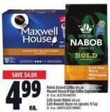 Nabob Ground Coffee 300 G Or Maxwell House K-cup Coffee Capsules 10 - 12 Un