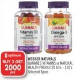 Webber Naturals Gummies Vitamins or Natural Health Products 60's-120's
