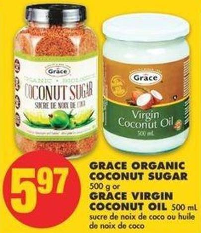 Grace Organic Coconut Sugar - 500 G Or Grace Virgin Coconut Oil - 500 Ml