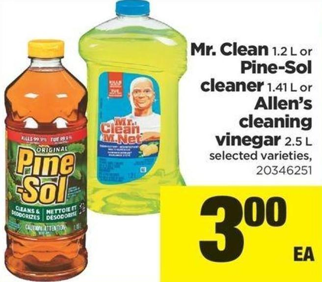 Mr. Clean - 1.2 L Or Pine-sol Cleaner - 1.41 L Or Allen's Cleaning Vinegar - 2.5 L