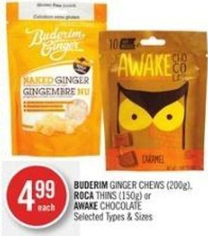 Buderim Ginger Chews (200g) - Roca Thins (150g) or Awake Chocolate
