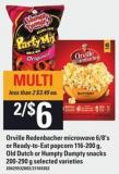 Orville Redenbacher Microwave 6/8's Or Ready-to-eat Popcorn 116-200 G - Old Dutch Or Humpty Dumpty Snacks 200-290 G